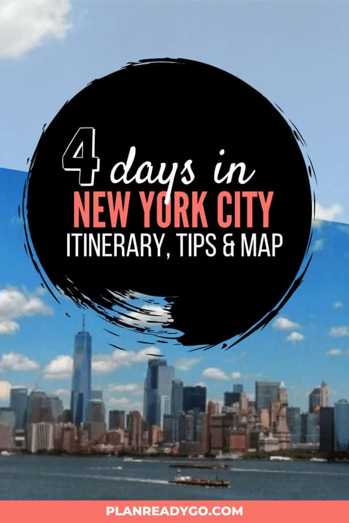Lower Manhattan from a distance with a text overlay that says 4 days i New York City, itinerary, tips & map.