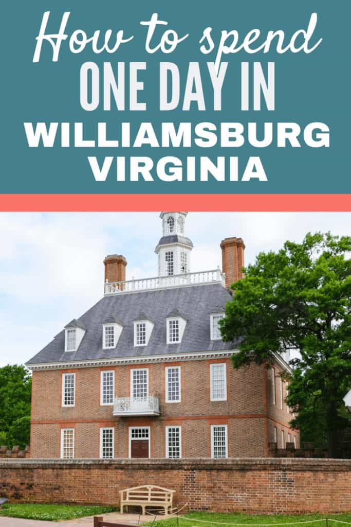 How to spend one day in Williamsburg, Virginia