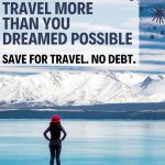 Woman in a red hat overlooking a blue lake with a text overlay about a travel savings plan.